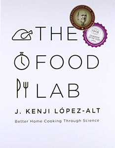 The Food Lab: Better Home Cooking Through Science