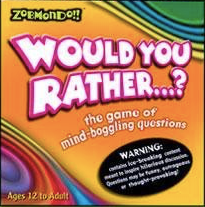 Zobmondo ''Would You Rather...?'' The Game of Mind-Boggling Questions
