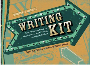 Writing Kit: Everything You Need To Get Creative, Start Writing and Get Published