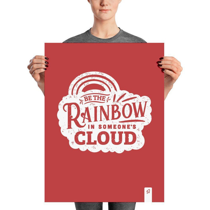 Be The Rainbow Poster Poster 18×24 Boostopia
