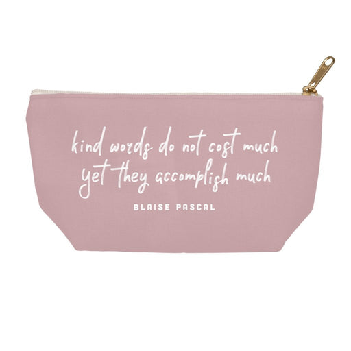 Kind Words Don't Cost Much Accessory Pouch Pouch 8.5x6 inch w/ Gold Zipper Pull and White Zipper Tape Boostopia