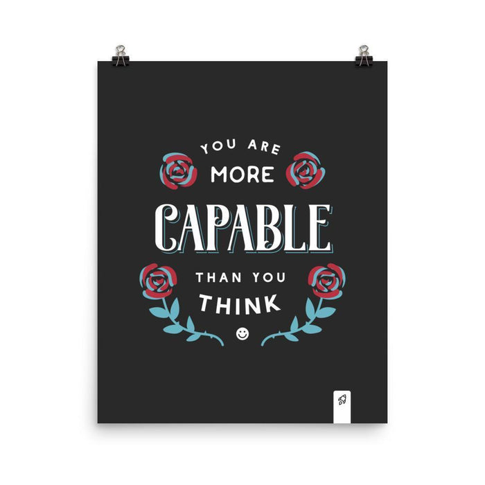 You Are Capable Poster Poster 16×20 Boostopia