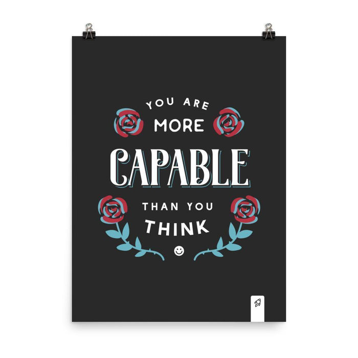 You Are Capable Poster Poster 18×24 Boostopia