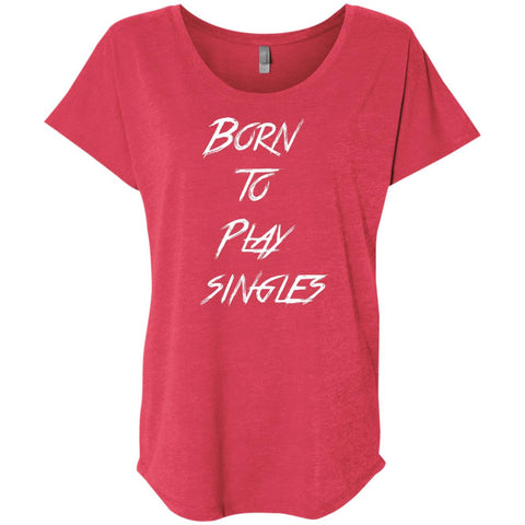 Born to Play Singles Ladies' Off-Court Tennis Tee