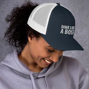 Trucker Cap: DINK LIKE A BOSS