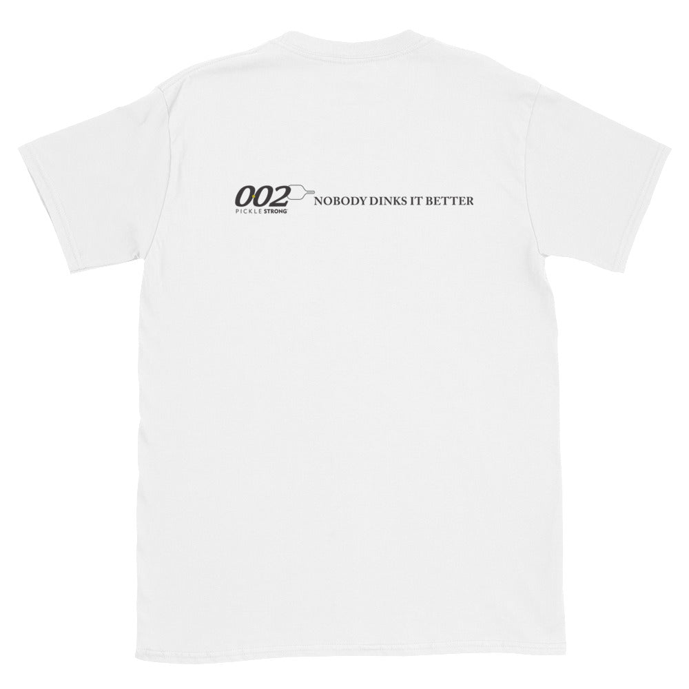 Short-Sleeve Unisex T-Shirt: 002 Nobody Dinks It Better
