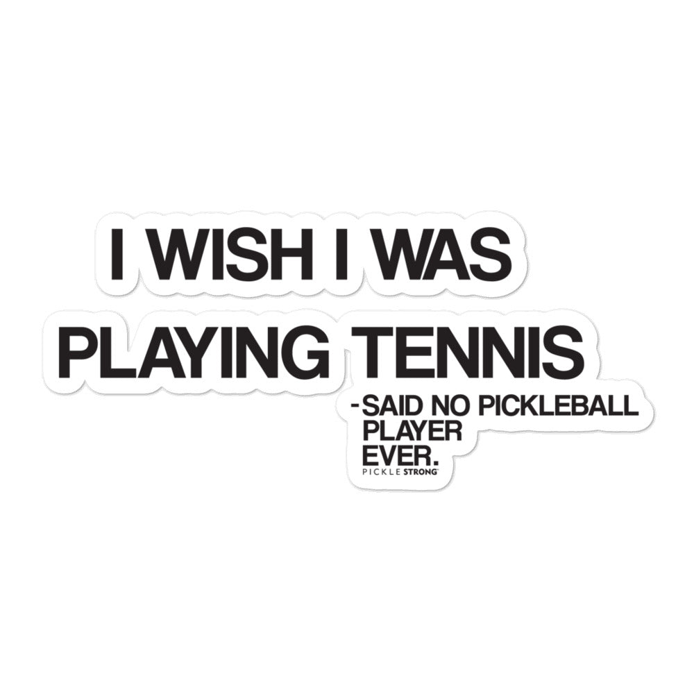 Bubble-free stickers: I Wish I was playing tennis