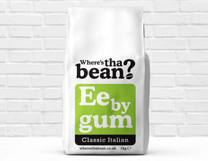 Where's Tha Bean - Ee By Gum Classic Italian Coffee Beans 1kg Best Coffee UK