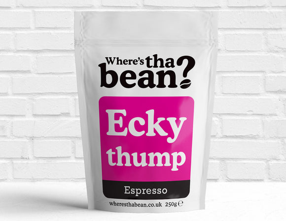 Where's Tha Bean - Ecky Thump Espresso Filter Coffee 250g Best Coffee UK