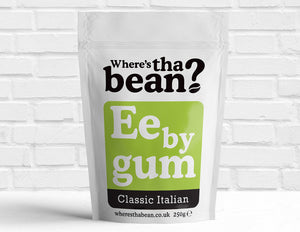 Where's Tha Bean - Ee By Gum Classic Italian Filter Coffee 250g