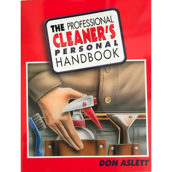 The Profecional Cleaner's Persional Handbook