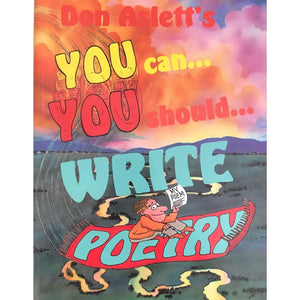 You Can, You Should Write Poetry