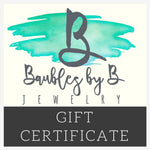 Baubles by B Gift Certificate