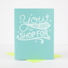 hard to shop for greeting card, funny birthday card, funny gift card, card for gift card