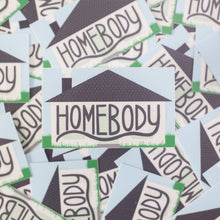 Homebody vinyl sticker, sticker for introverts, stay at home sticker by exit343design