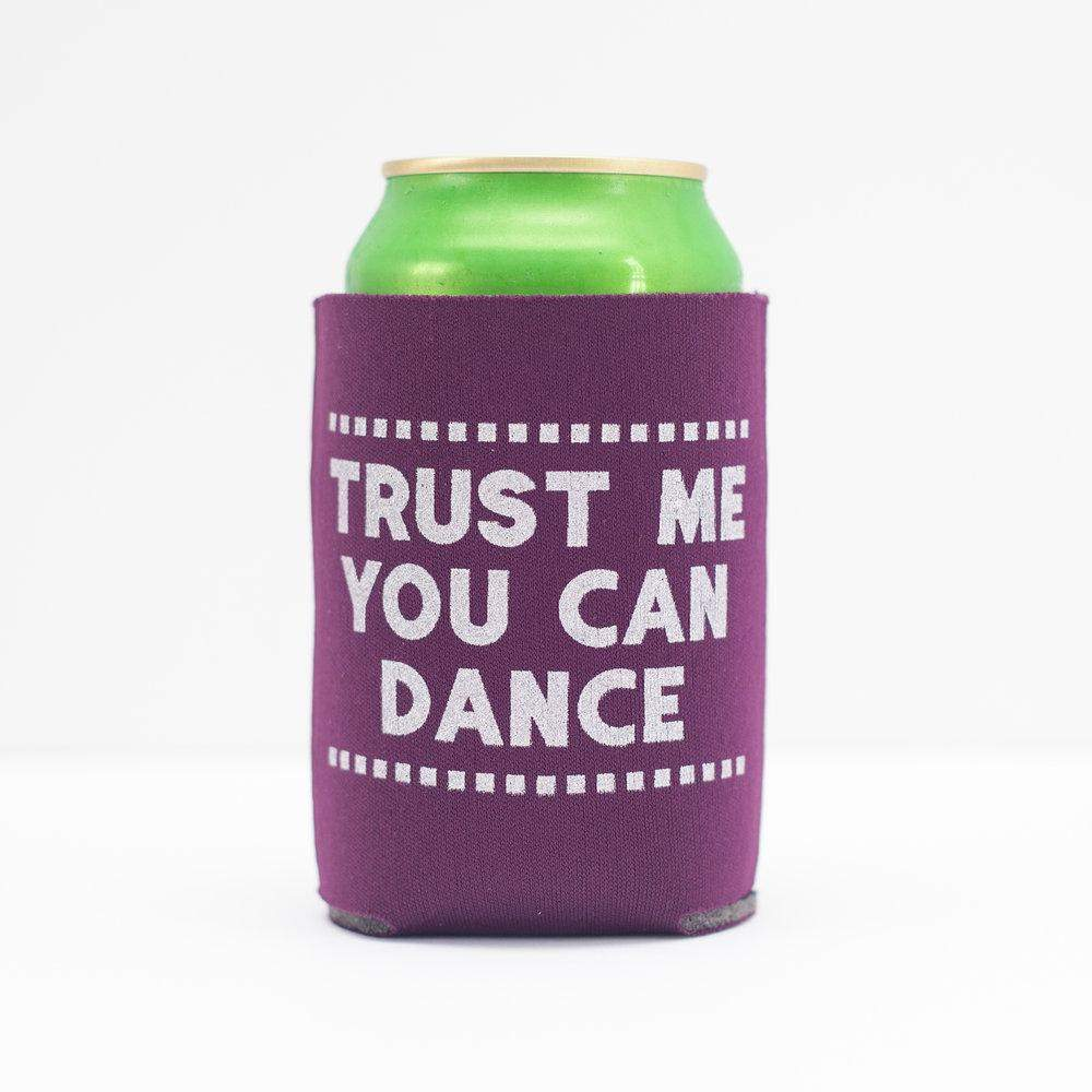 funny wedding favor, wedding favor idea, drink koozie for weddings, trust me you can dance can coolie by exit343design