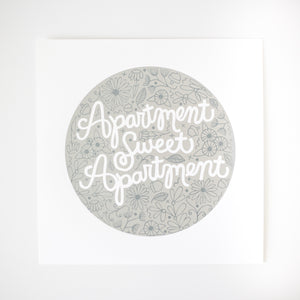 apartment sweet apartment print, wall art print, white and silver print