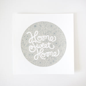 home sweet home print, square wall art print, white and silver print