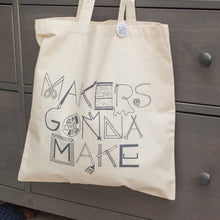 makers gonna make handprinted tote bag by exit343design