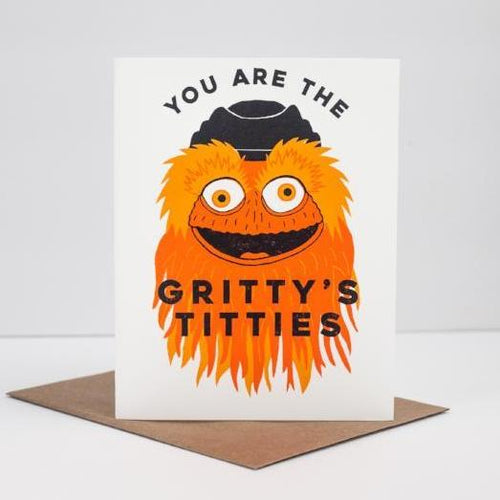 you are the Gritty's Titties card, funny Philadelphia card by exit343design