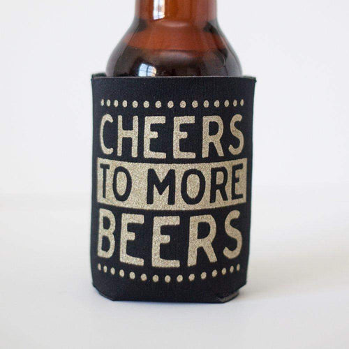 cheers to more beers funny can coolie for craft beer by exit343design