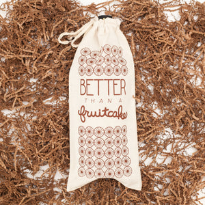 wine gift bag, funny holiday gift, better than a fruitcake, easy Christmas gift idea