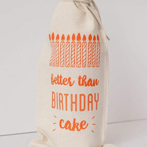 better than birthday cake reusable gift bag, birthday wine bag by exit343design