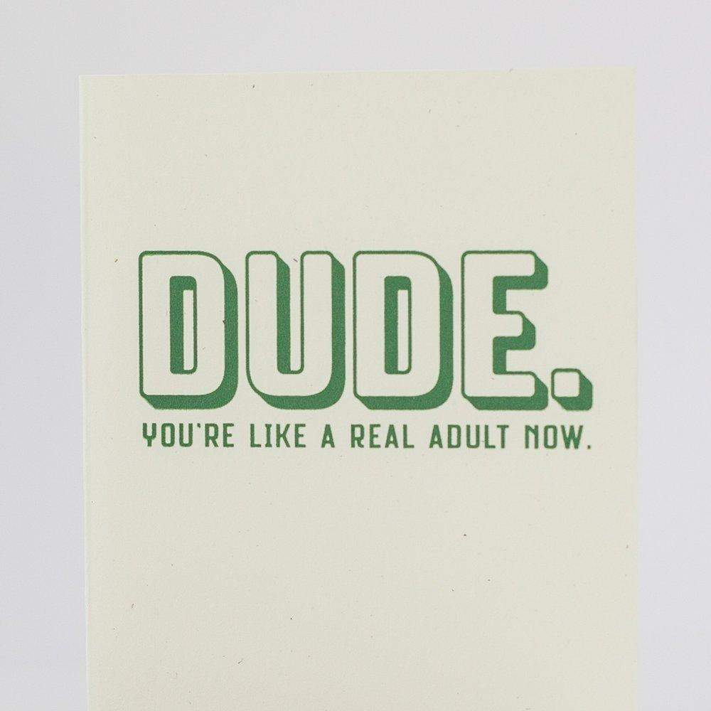 DUDE you're a real adult now funny card about growing up by exit343design
