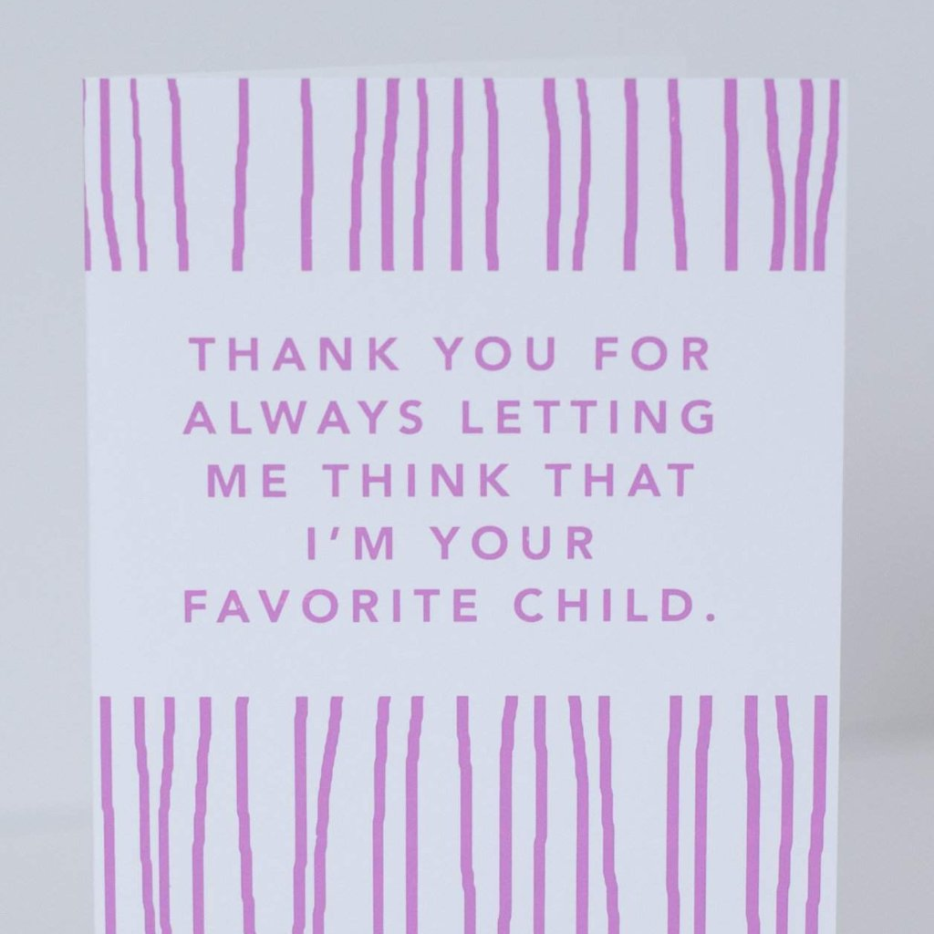 funny card for a parent, funny father's day card, funny mother's day card, favorite child card by exit343design