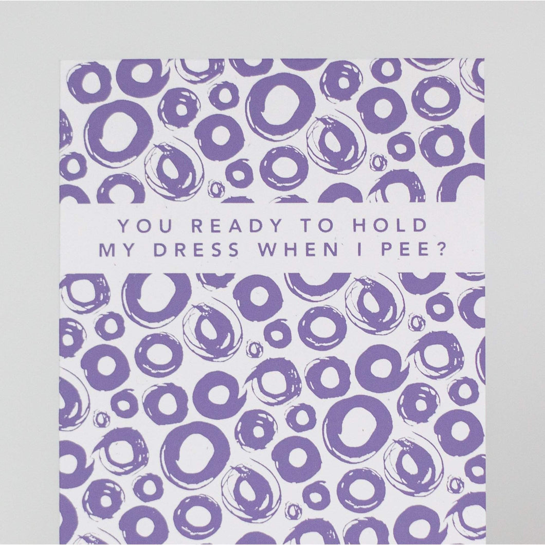 funny card for asking bridesmaid, hold my dress when I pee, be my bridesmaid card by exit343desig