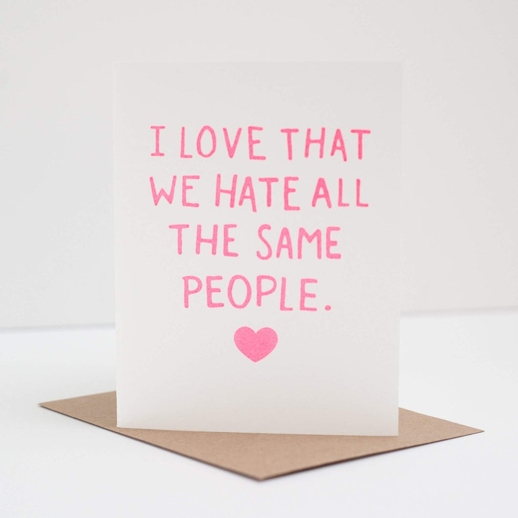funny friendship card about hating the same people funny friendship greeting card by exit343design
