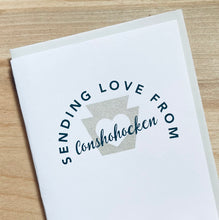 Sending love from Conshohocken Pennsylvania greeting card in silver and blue