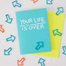 your life is not over, funny new baby card by exit343design