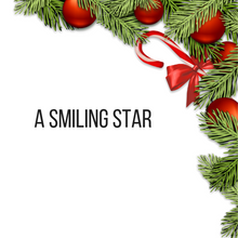 Christmas Special - A Smiling Star