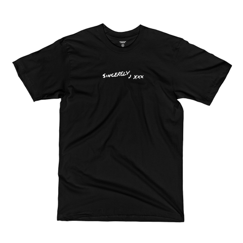 SINCERELY, XXX T-SHIRT