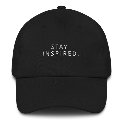 Stay Inspired. Dad Hat (Black)
