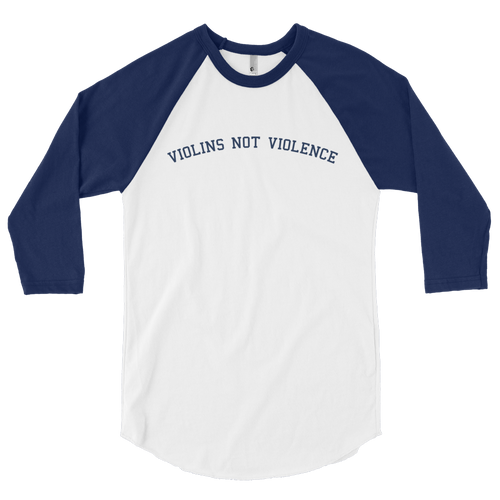 Violins Not Violence 3/4 Sleeve Raglan Shirt (Men's)