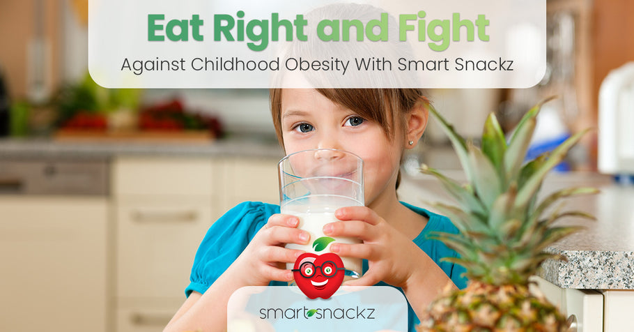 Eat Right and Fight Against Childhood Obesity With Smart Snackz
