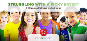 Struggling with a picky eater? - 5 strategies that have worked for us.