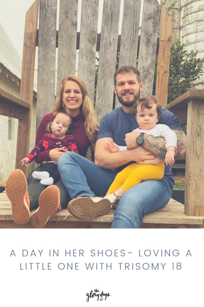 A day in her shoes- Loving a little one with Trisomy 18