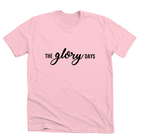 Pink Glory Days T-Shirt