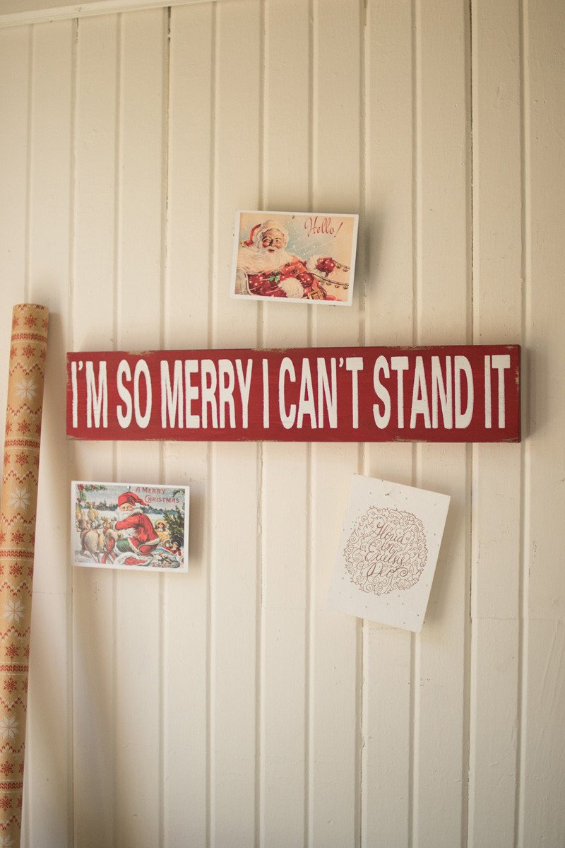 I'm So Merry Christmas Sign
