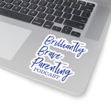 "BRAVE Collection ""Brilliantly Brave Parenting"" Kiss-Cut Stickers"