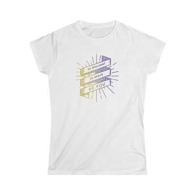"BRAVE Collection ""Be Brilliant Be Brave Be You"" Women's Softstyle Tee Tshirt"