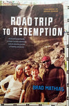 'Road Trip To Redemption' by Pastor Brad Mathias Parenting Family Crisis Book