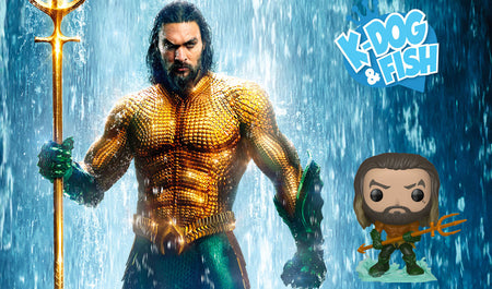 K-Dog & Fish: Aquaman Podcast Preview!