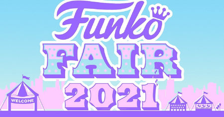 Funko Fair 2021: Recap of EVERY Announcement!