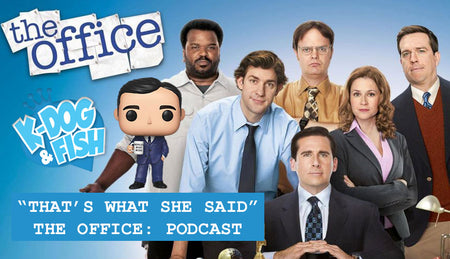 "Episode 12 - ""That's What She Said"" The Office: Podcast"