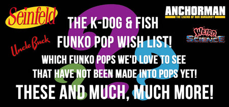 Our Funko Wish List!