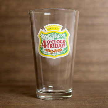 4 O'CLOCK FRIDAY - PINT GLASS